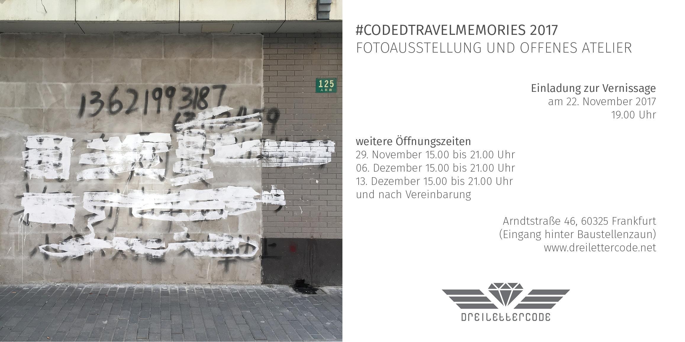 herzliche Einladung zur Vernissage der Fotoausstellung Codedtravelmemories 2017 bei Dreilettercode